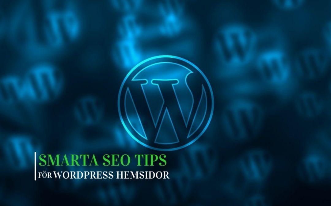 Smarta SEO Tips för din Wordpress Sajt