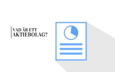 Vad är ett aktiebolag och bör du starta ett?